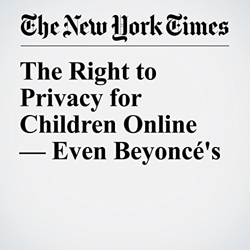 The Right to Privacy for Children Online — Even Beyoncé's audiobook cover art