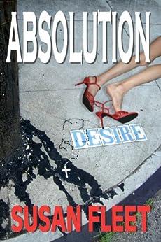 ABSOLUTION: A Frank Renzi crime thriller by [Susan A Fleet]