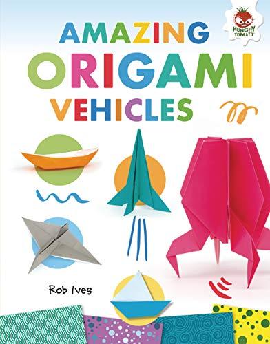 Amazing Origami Vehicles (English Edition)
