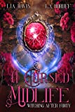A Cursed Midlife: A Paranormal Women's Fiction Novel (Witching After Forty Book 4)