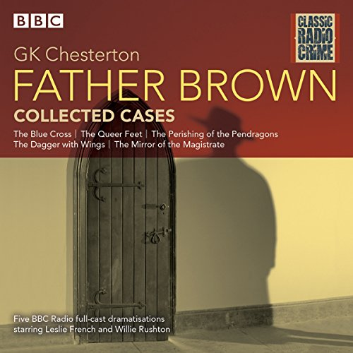 Father Brown: Collected Cases audiobook cover art