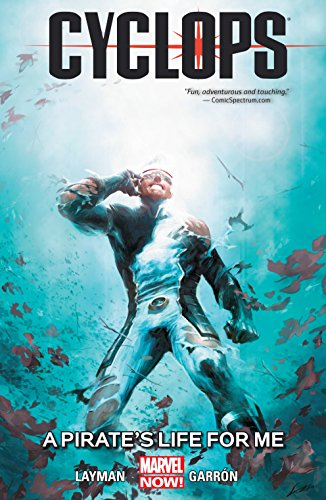Cyclops Vol. 2: A Pirate's Life For Me (Cyclops (2014-2015)) (English Edition)
