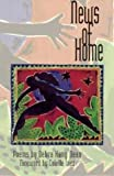 News of Home (A. Poulin, Jr. New Poets of America)