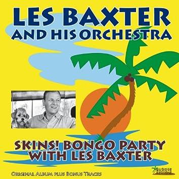 Skins! Bongo Party With Les Baxter (Original Album Plus Bonus Tracks)
