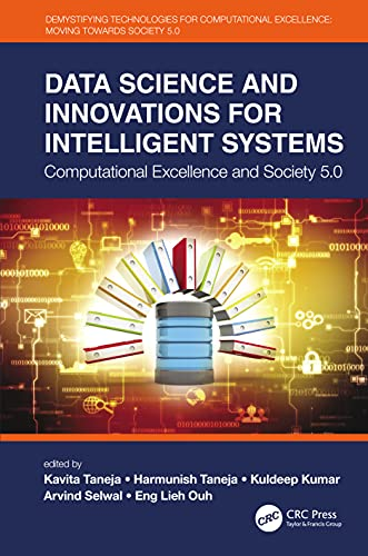 Data Science and Innovations for Intelligent Systems: Computational Excellence and Society 5.0