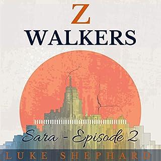 Z Walkers: Sara - Episode 2 audiobook cover art
