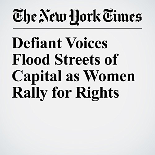 Defiant Voices Flood Streets of Capital as Women Rally for Rights copertina