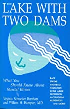 The Lake With Two Dams: What You Should Know About Mental Illness