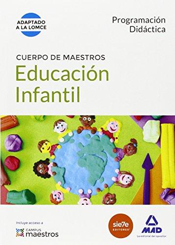 Cuerpo de Maestros Educación Infantil. Programación Didáctica (Maestros 2015)