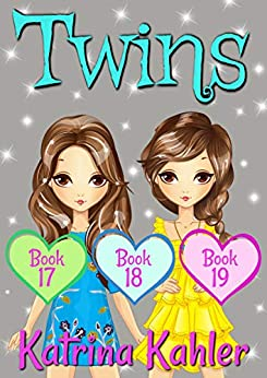 TWINS - Books 17, 18 and 19 by [Katrina Kahler, Kaz Campbell]