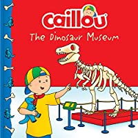 Caillou: The Dinosaur Museum (Clubhouse)