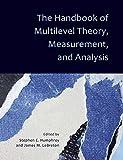 The Handbook of Multilevel Theory, Measurement, and Analysis - Stephen E. Humphrey
