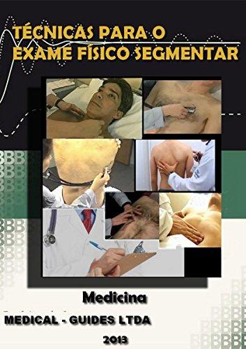 Exame Físico Segmentar: Exame fisico da cabeça, pescoço, torax, abdomem (MedBook)