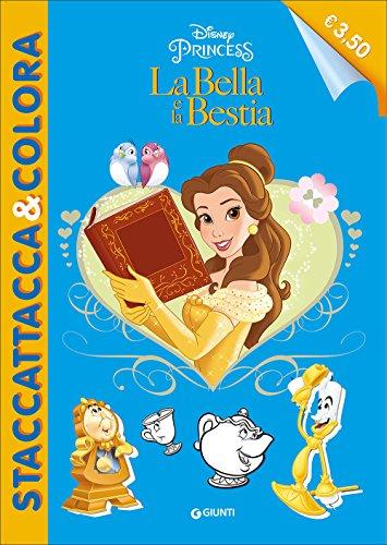 La bella e la Bestia. Staccattacca e colora special. Con adesivi (Staccattacca & colora)