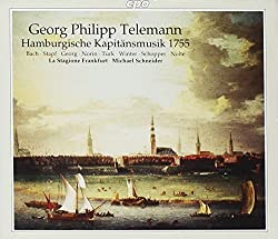 Telemann : Hamburgische Kapitänsmusik, 1755