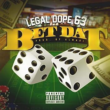 Bet Dat (feat. C- Roe)