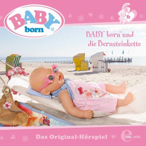 BABY born und die Bernsteinkette (Baby Born 6) Titelbild