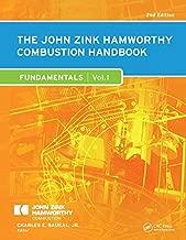 The John Zink Hamworthy Combustion Handbook: Volume 1 - Fundamentals (Industrial Combustion)