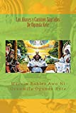 Los Akoses y Caminos Sagrados De Ogunda Kete