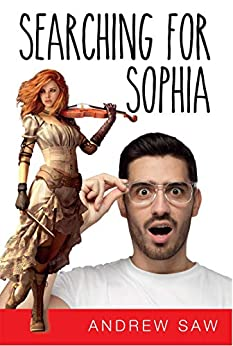 Searching For Sophia by [Andrew Saw]