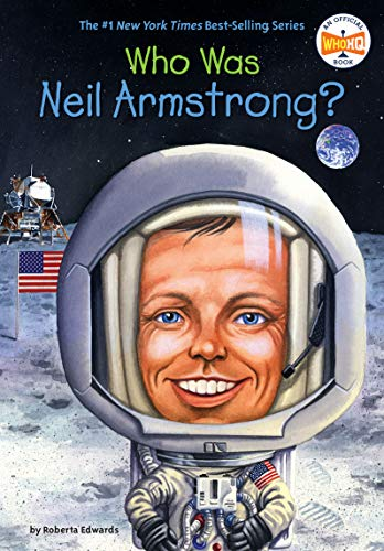 Who Is Neil Armstrong? (Who Was?) (English Edition)