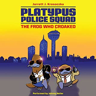 Platypus Police Squad: The Frog Who Croaked audiobook cover art