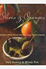 Olives and Oranges: Recipes and Flavor Secrets from Italy, Spain, Cyprus, and Beyond Hardcover