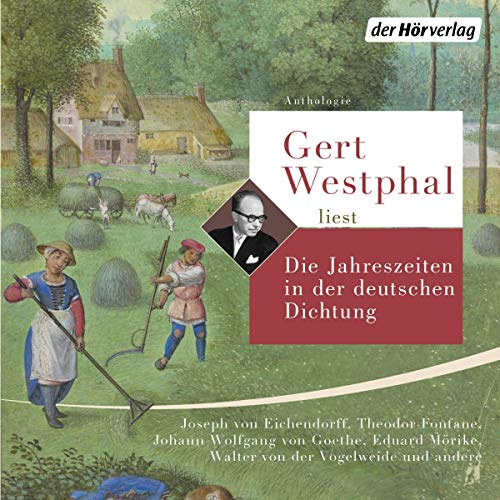 Die Jahreszeiten in der deutschen Dichtung                   By:                                                                                                                                 Hans Christian Andersen,                                                                                        Matthias Claudius,                                                                                        Theodor Fontane,                   and others                          Narrated by:                                                                                                                                 Gert Westphal                      Length: 4 hrs and 54 mins     Not rated yet     Overall 0.0