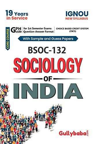 ignou (New CBCS) BSOC-132 Sociology of India NOTES in English: Solved Sample paper and Important Exam Notes