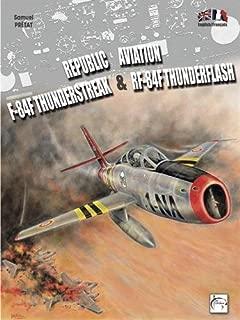 F-84F Tunderstreak & RF-84F Thunderflash