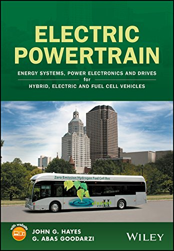 Electric Powertrain: Energy Systems, Power Electronics and Drives for Hybrid, Electric and Fuel Cell Vehicles (English Edition)