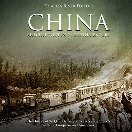 China and the West in the 19th Century audiobook cover art