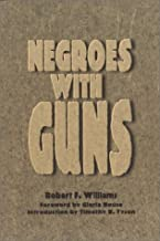 By Robert F. Williams - Negroes with Guns: 1st (first) Edition