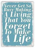 Never forget to make a life BLUE メタルポスター壁画ショップ看板ショップ看板表示板金属板ブリキ看板情報防水装飾レストラン日本食料品店カフェ旅行用品誕生日新年クリスマスパーティーギフト