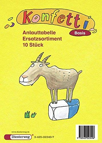 Konfetti Basis - Ausgabe 2006: Anlauttabelle (10 St.): Das Werk für den offenen Anfangsunterricht - Ausgabe 2006 / Anlauttabelle (10 St.) (Konfetti ... den offenen Anfangsunterricht - Ausgabe 2006)