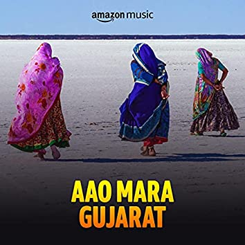 Aao Mara Gujarat