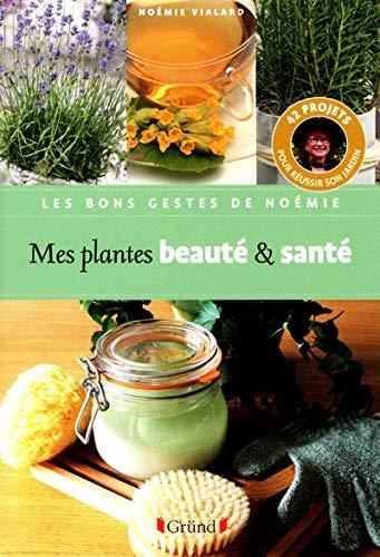MES PLANTES BEAUTE & SANTE