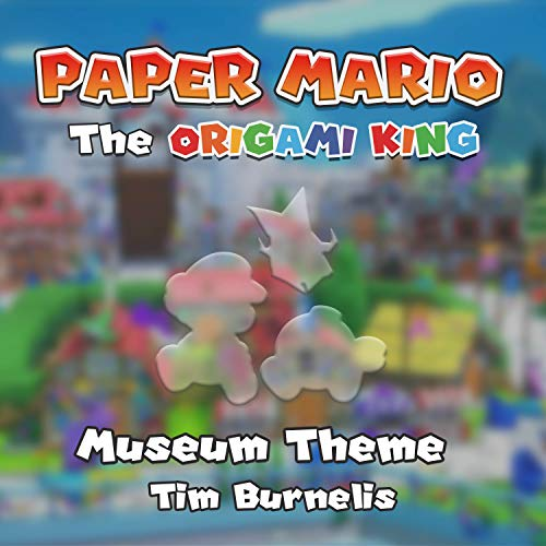 Museum Theme - Paper Mario: The Origami King