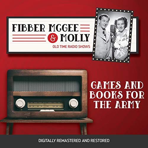 Couverture de Fibber McGee and Molly: Games and Books for the Army