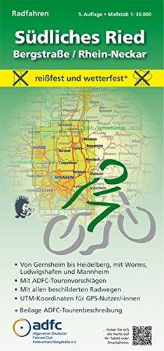 Radfahren - Südliches Ried / Bergstraße / Rhein-Neckar: Maßstab 1:30.000 - reißfest und wetterfest - Von Gernsheim bis Heidelberg, mit Worms, ... mit ADFC-Tourenvorschlägen)