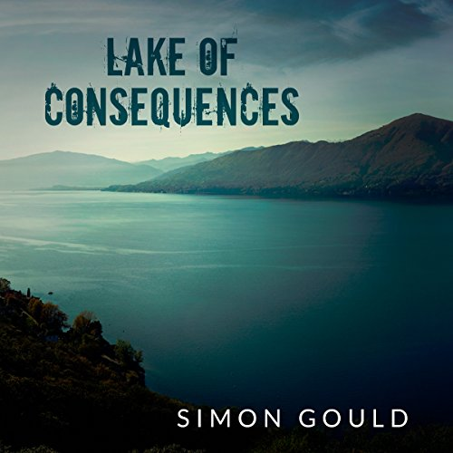 Lake of Consequences audiobook cover art