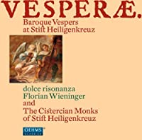Vesperae: Baroque Vespers at Stift Heiligenkreuz by MAZAK / SANCES / EBNER / BATTISTA (2011-06-28)