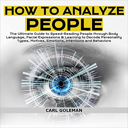 How to Analyze People Audiobook By Carl Goleman cover art