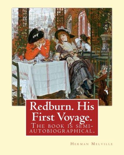 Download Redburn, His First Voyage 1540390322