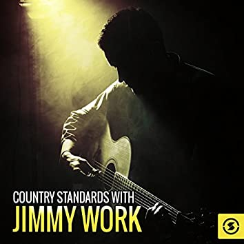 Country Standards with Jimmy Work