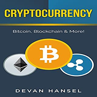 Cryptocurrency: The Essential Guide to Bitcoin, Blockchain, and More! cover art