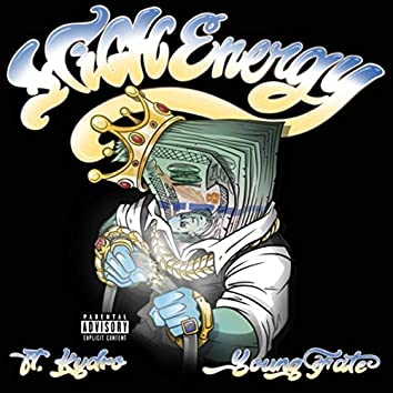 High Energy (feat. Kydro & Young Fate)