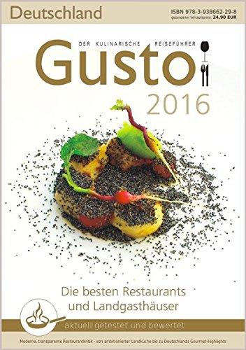GUSTO Deutschland 2016: Der kulinarische Reiseführer