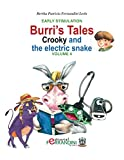 Burri's Tales: Crooky and the electric snake: Early Stimulation (English Edition)