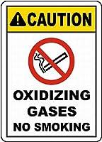 注意サイン-酸化性ガス禁煙。通知のためのインチ通りの交通危険屋外の防水および防錆の金属錫の印